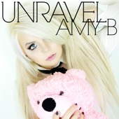 Unravel (Full Version) - Amy B