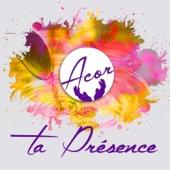 Ta présence - Various Artists