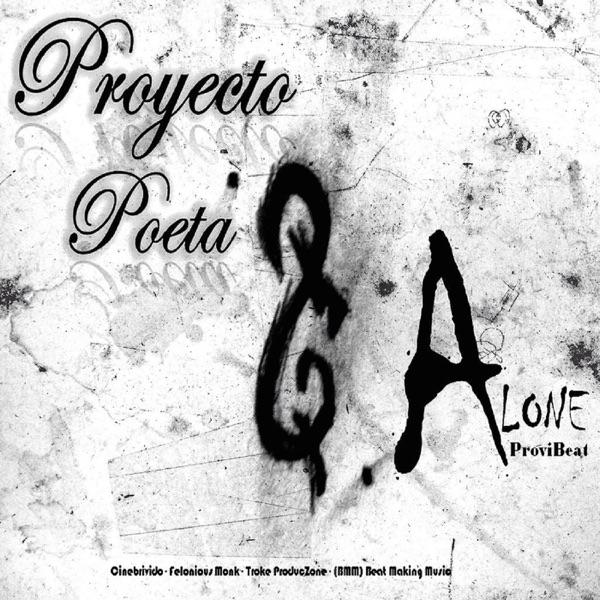Proyecto Poeta - Alone (ProviBeat)