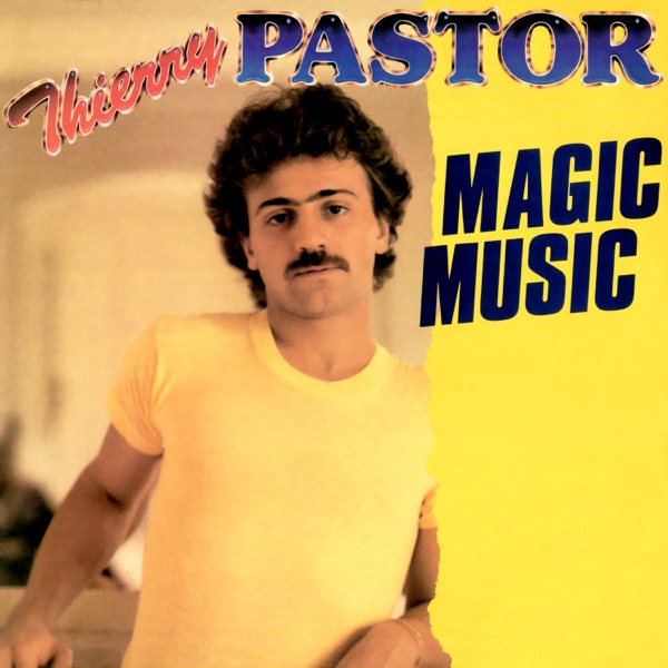 Magic Music - EP | Thierry Pastor