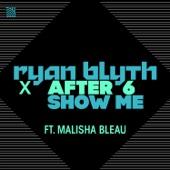 Show Me (feat. Malisha Bleau)