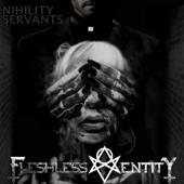 Nihility Servants - EP - Fleshless Entity