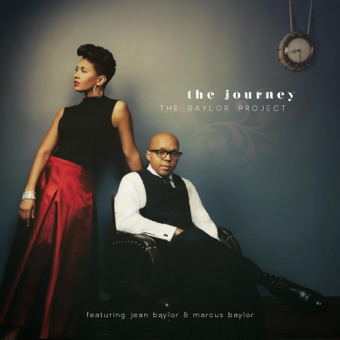 The Baylor Project (The Journey) – Jean Baylor & Marcus Baylor