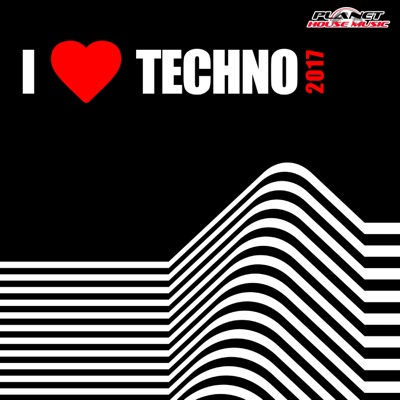 Various Artists-I Love Techno 2017