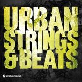 Urban Strings & Beats (Original Soundtrack)