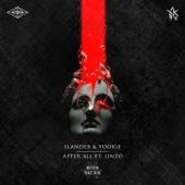 Download Lagu MP3 Slander & YOOKIE - After All Ft. Jinzo