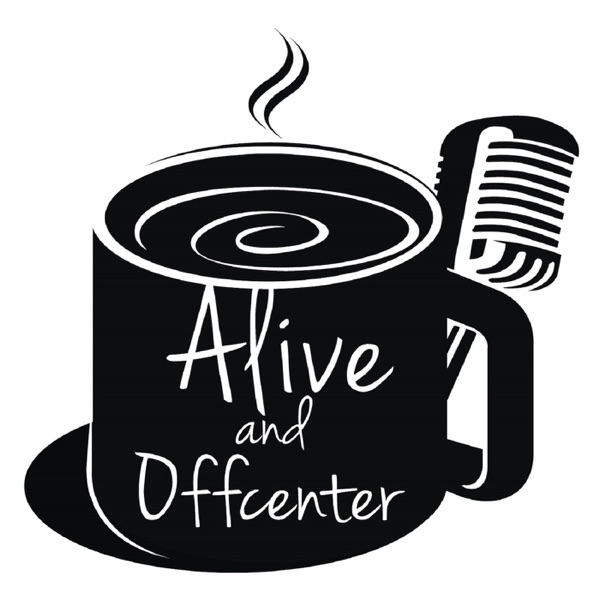 Alive and Offcenter