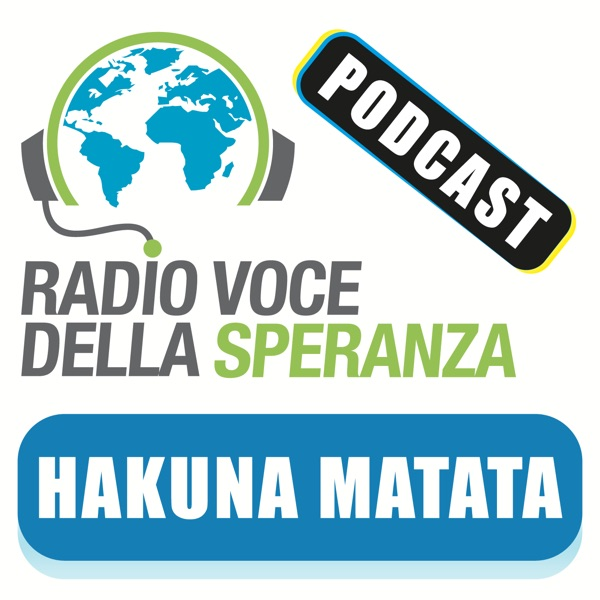 Hakuna Matata – Radio Voce della Speranza