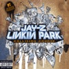 Collision Course - EP, JAY Z & LINKIN PARK