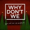 You and Me at Christmas - Single, Why Don't We