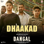 "Dhaakad (From ""Dangal"")"