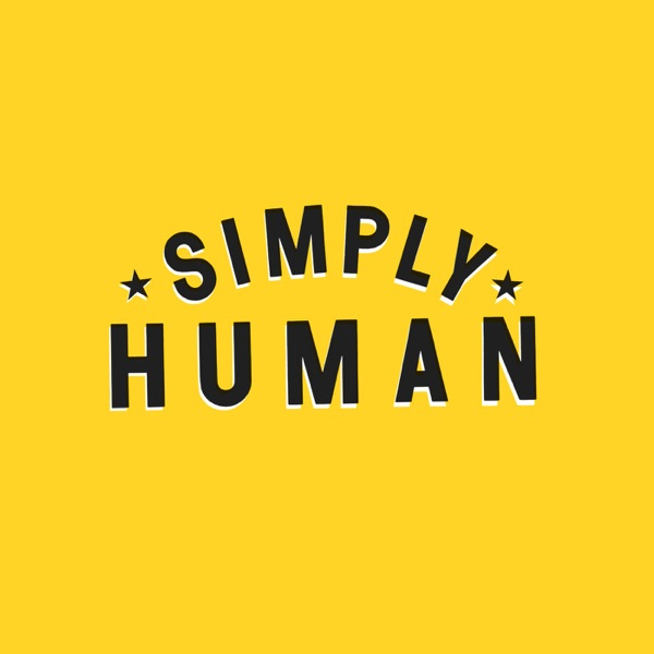 The Simply Human Podcast --  Simple Fitness, Nutrition, Exercise, Wellness, Fitness and Fat loss advice for improving your heal