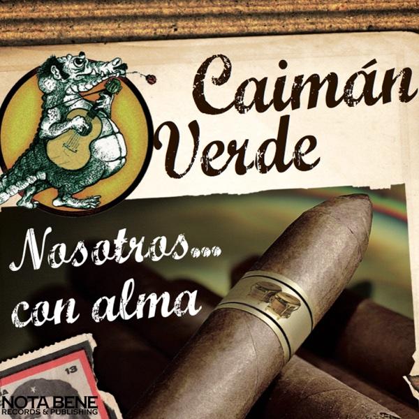 Nosotros...con Alma | Caiman Verde