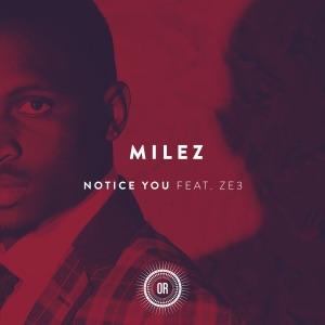 Milez - Notice You (feat. ZE3) [Migosy Skyline Remix]