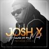 Heaven on My Mind (feat. Cardi B) - Single, Josh X