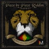 Piece by Piece Riddim