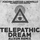Telepathic Dream (feat. Chuck Preston) [Alixun Remix] - Single
