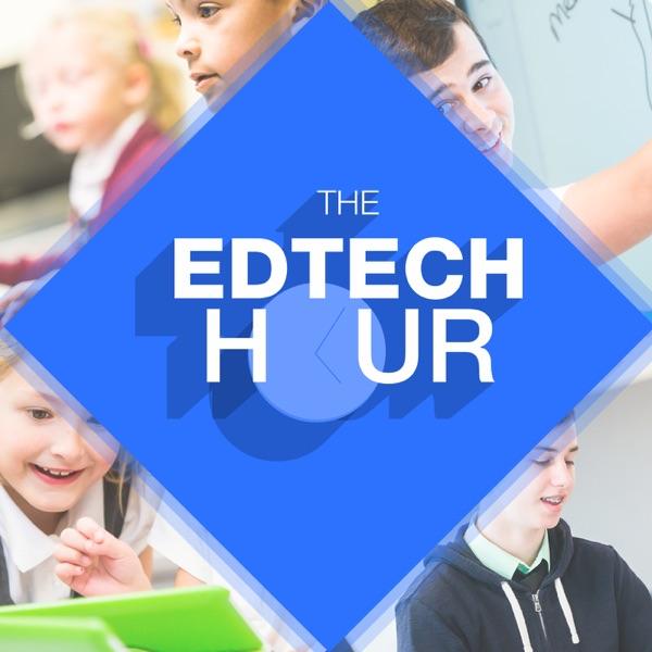 The EdTech Hour