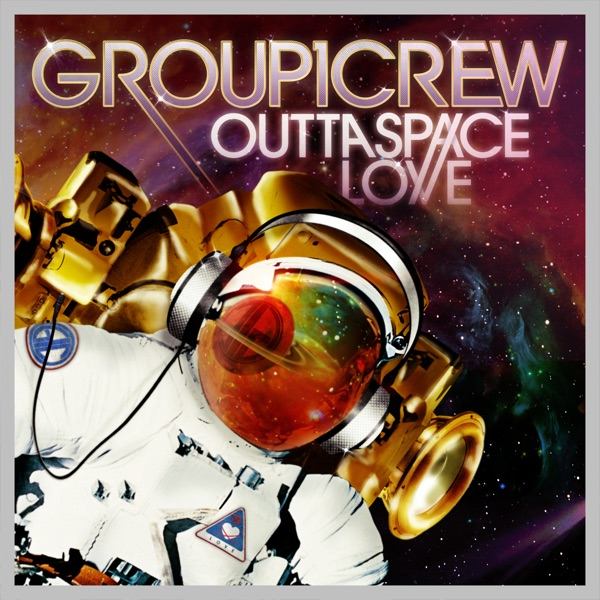 Outta Space Love Group 1 Crew CD cover