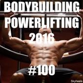 Bodybuilding Powerlifting 2016 #100