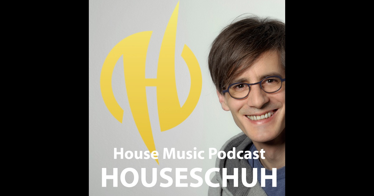 Houseschuh house music podcast by dj rewerb mit house for House music podcast