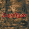Thoughtless (Remixes) - Single ジャケット写真