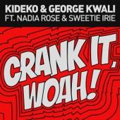 Crank It (Woah!) [feat. Nadia Rose & Sweetie Irie] [Radio Edit]