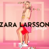 Zara Larsson – I Would Like – Single [iTunes Plus AAC M4A] (2016)
