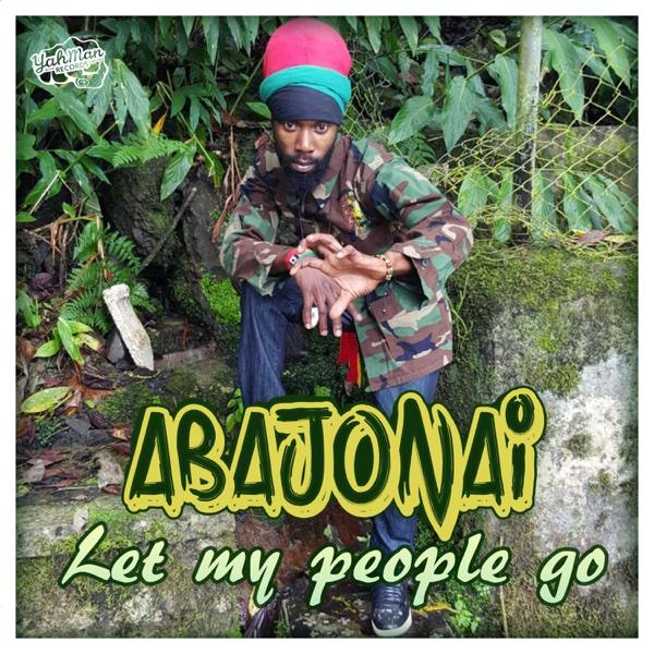 Let My People Go - Single   Abajonai