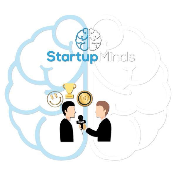 Startup Minds – Συνεντεύξεις με Ελληνικά startups.