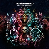 Thundamentals - Everyone We Know artwork