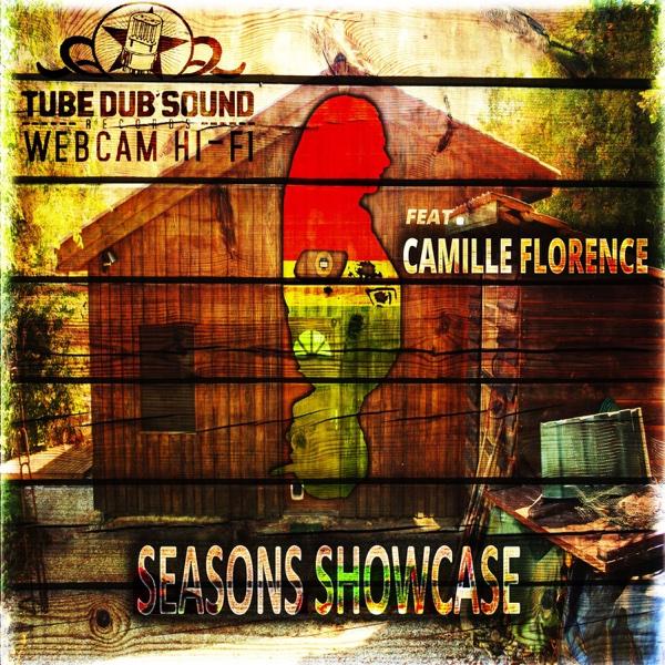 Seasons Showcase (feat. Camille Florence)   Webcam Hi-Fi