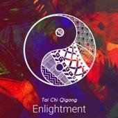 Tai Chi Qigong Enlightment