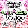Would I Lie to You (Cash Cash Remix) - Single, David Guetta, Cedric Gervais & Chris Willis