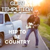 Hip to Be Country - Single