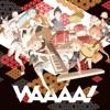 WAAAA! (feat. 鏡音リン & 鏡音レン)