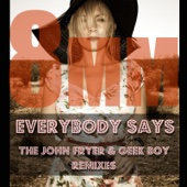 Everybody Says Remixes