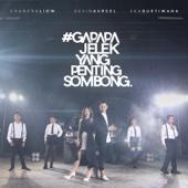 Gapapa Jelek Yang Penting Sombong (feat. Devina Aureel & Eka Gustiwana)