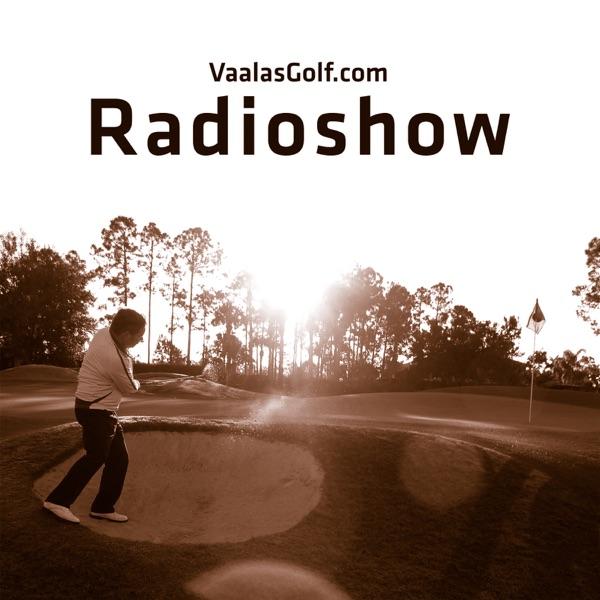 VaalasGolf.com Radioshow : Golf | Golfopetus | Golfin oppiminen | Pelaajat