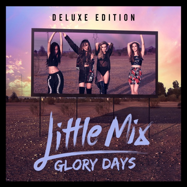 Glory Days Deluxe Little Mix CD cover