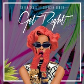 Get Right (feat. Sketchy Bongo)