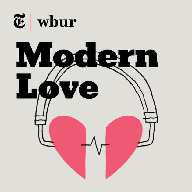 Modern Love By WBUR On Apple Podcasts