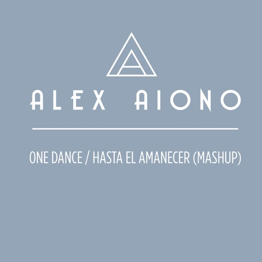 One Dance / Hasta El Amanecer (Mashup) - Alex Aiono