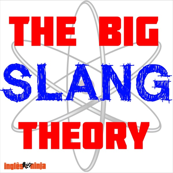The Big Slang Theory