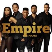Mama (feat. Jussie Smollett) - Empire Cast Cover Art