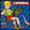 Americana, The Offspring