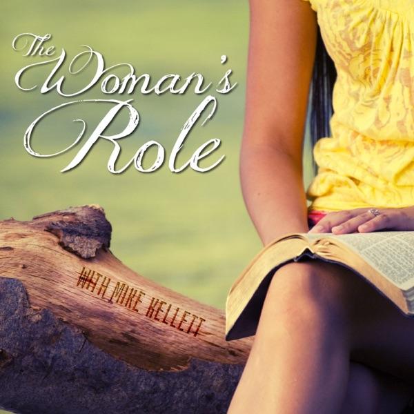 The Woman's Role