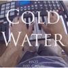 Cold Water (feat. Caulin) - Single