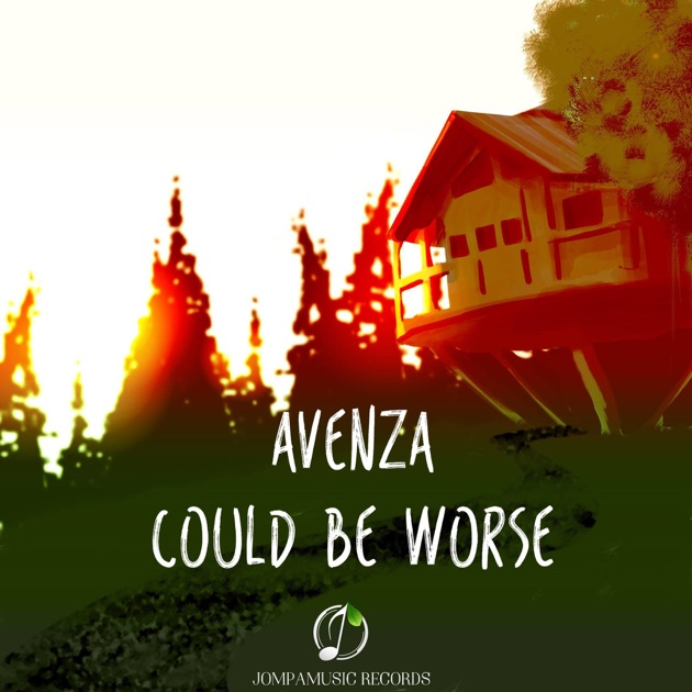Could Be Worse - Avenza