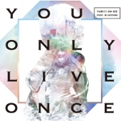 Download YURI!!! on ICE feat. w.hatano - You Only Live Once